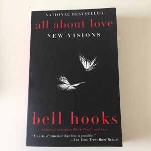 "Goodreads - Our Shared Shelf, March: ""All About Love: New Visions"" by bell hooks"